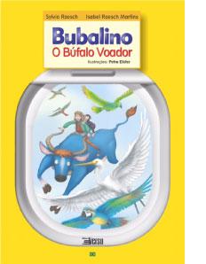 Bubalino, o búfalo voador - Dr Sylvia Roesch e Isabel Roesch Martins