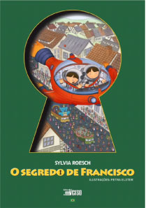 O segredo de Francisco - Dr Sylvia Roesch